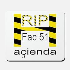RIP HACIENDA Mousepad