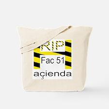 RIP HACIENDA Tote Bag