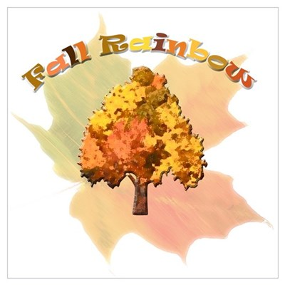 Fall Rainbow Poster