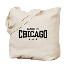 Made In Chicago Tote Bag