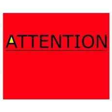 (need) ATTENTION! sign on Poster