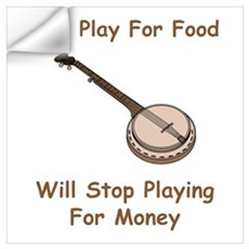 Banjo Stop Playing For Money Wall Decal