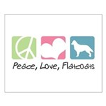 Peace, Love, Flatcoats Small Poster