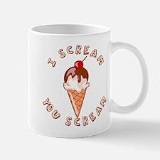 I Scream You Scream Mug