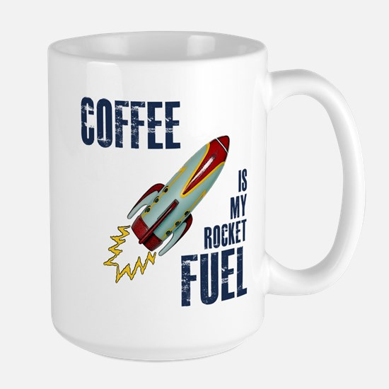 Coffee is my Rocket Fuel Large Mug