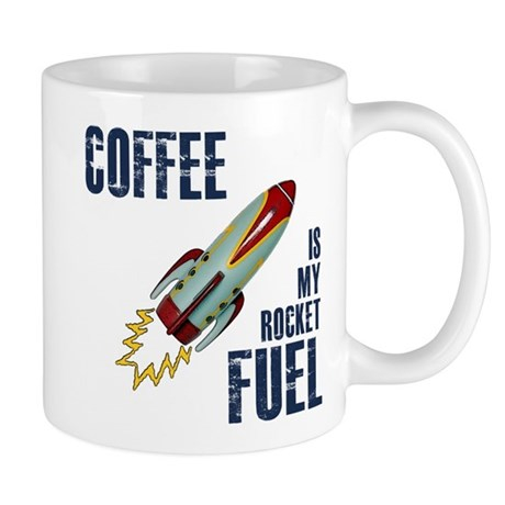 Coffee is my Rocket Fuel Mug