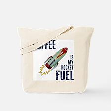 Coffee is my Rocket Fuel Tote Bag