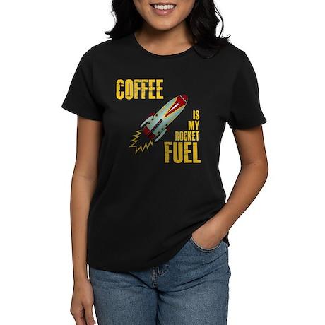 Coffee is my Rocket Fuel Women's Dark T-Shirt