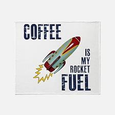 Coffee is my Rocket Fuel Throw Blanket