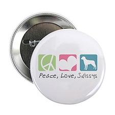 "Peace, Love, Swissys 2.25"" Button"
