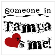 Tampa Loves Me Poster