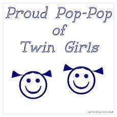 Proud Pop-Pop of Twin Girls Poster