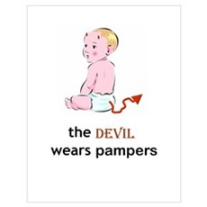 The Devil Wears Pampers Poster