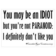 Paranoid Idiot Poster