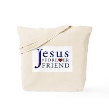 Jesus is My Forever Friend Tote Bag