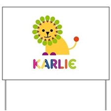 Karlie the Lion Yard Sign