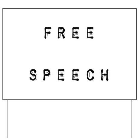 Free Speech Yard Sign by Truthstream
