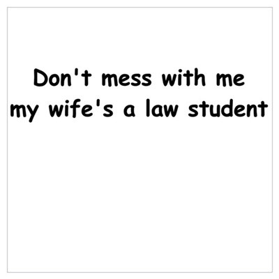 My wife's a law student Framed Print