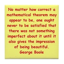 George Boole quote Tile Coaster