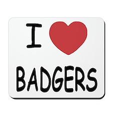 I heart badgers Mousepad