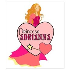 Princess Adrianna Poster