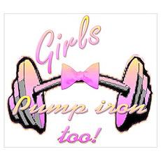 Girls pump iron too! Poster
