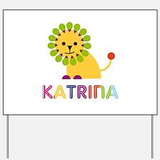 Katrina the Lion Yard Sign
