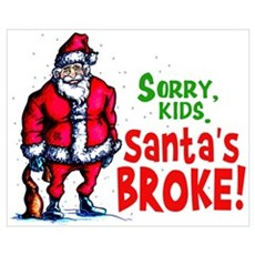Santa's Broke Canvas Art