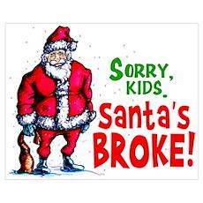 Santa's Broke Poster