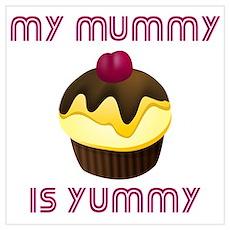 My Mummy Is Yummy Poster