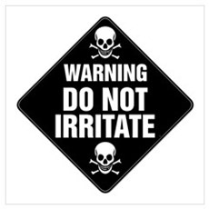 DO NOT IRRITATE Warning Sign Canvas Art