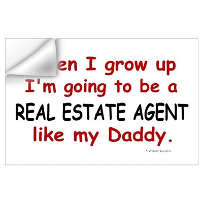 Real Estate Agent (Like My Daddy) ri Wall Decal