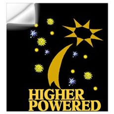 HIGHER POWERED Wall Decal