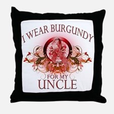 I Wear Burgundy for my Uncle Throw Pillow