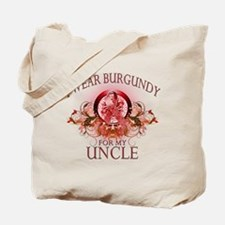 I Wear Burgundy for my Uncle Tote Bag