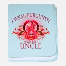 I Wear Burgundy for my Uncle baby blanket