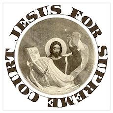 Jesus for Supreme Court Poster