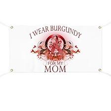 I Wear Burgundy for my Mom (f Banner