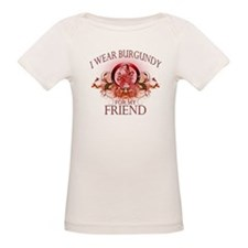 I Wear Burgundy for my Friend Tee