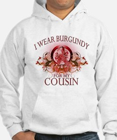 I Wear Burgundy for my Cousin Hoodie