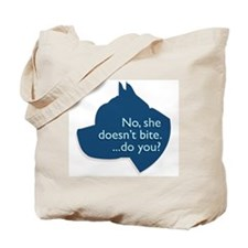 SHE doesn't bite! Tote Bag