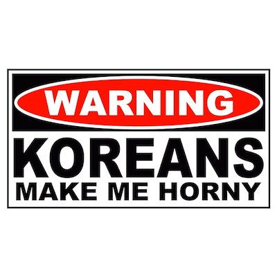 Warning Koreans Make Me Horny Poster
