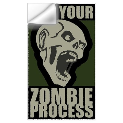 Kill Your Zombie Process (sm) Wall Decal