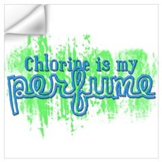 Chlorine is my Perfume (3 des Wall Decal