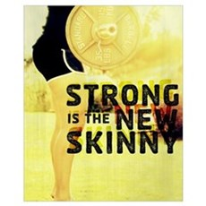 Strong is the New Skinny Framed Print