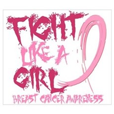 Fight Like A Girl Breast Cancer Poster