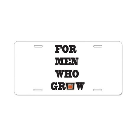 For Men Who Grow Aluminum License Plate