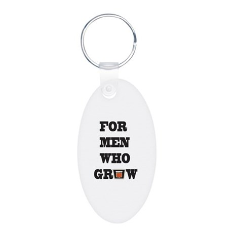 For Men Who Grow Aluminum Oval Keychain