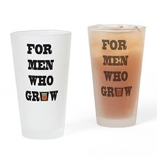 For Men Who Grow Drinking Glass