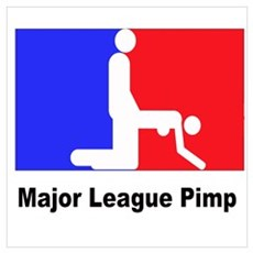 Major League Pimp Poster